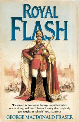 Royal Flash - Fraser, George MacDonald