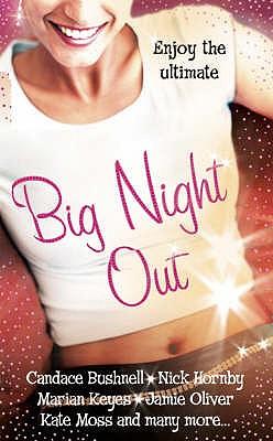 Big Night Out - Adams, Jessica (Editor), and etc. (Editor)