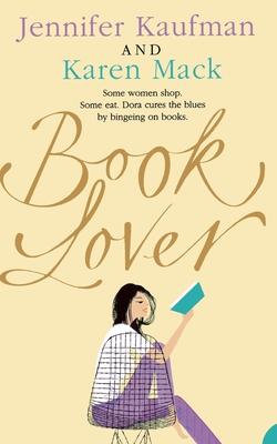 Book Lover - Kaufman, Jennifer, and Mack, Karen