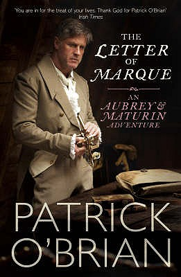 The Letter of Marque - O'Brian, Patrick