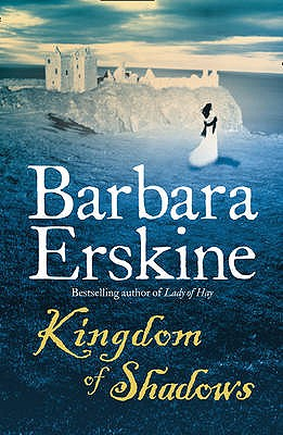 Kingdom of Shadows - Erskine, Barbara