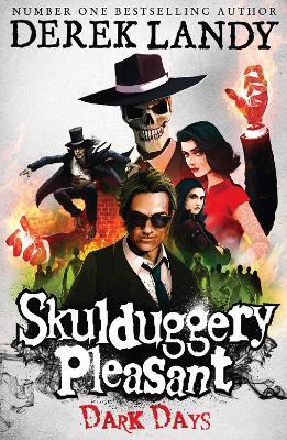 Skulduggery Pleasant: Dark Days - Landy, Derek