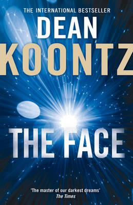The Face - Koontz, Dean