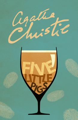 Five Little Pigs - Christie, Agatha