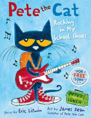 Pete the Cat Rocking in My School Shoes - Litwin, Eric