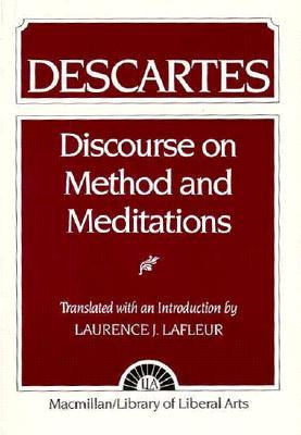 Descartes: Discourse on Method and the Meditations - LaFleur, Laurence J.