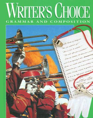 Writer's Choice: Grammar and Composition - Royster, Jacqueline Jones, and Lester, Mark, Professor, and Ligature Inc