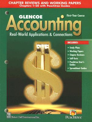 Glencoe Accounting: Real-World Applications & Connections, First-Year Course - Guerrieri, Donald J, and Haber, F Barry, and Hoyt, William B