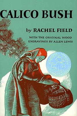 Calico Bush - Field, Rachel