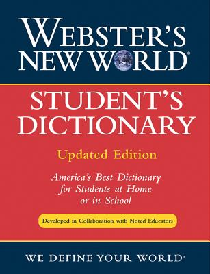 Webster's New World Student's Dictionary - Goldman, Jonathan L (Foreword by), and Sparks, Andrew N (Foreword by)