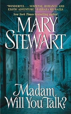 Madam, Will You Talk? - Stewart, Mary