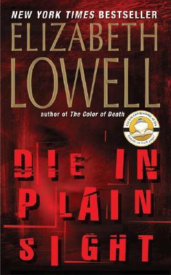 Die in Plain Sight - Lowell, Elizabeth