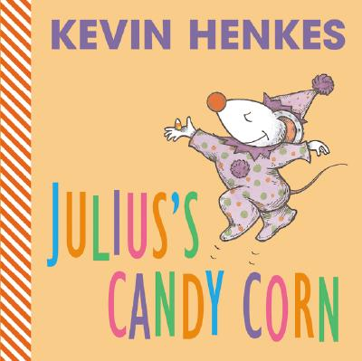 Julius's Candy Corn - Henkes, Kevin