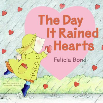 The Day It Rained Hearts -