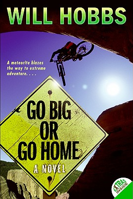 Go Big or Go Home - Hobbs, Will