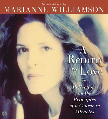 A Return to Love CD: A Return to Love CD - Williamson, Marianne (Read by)