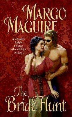 The Bride Hunt - Maguire, Margo