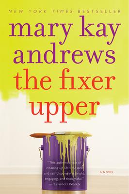 The Fixer Upper - Andrews, Mary Kay