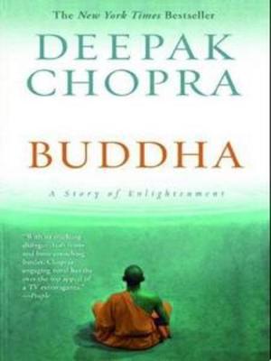 Buddha: A Story of Enlightenment - Chopra, Deepak, M.D.