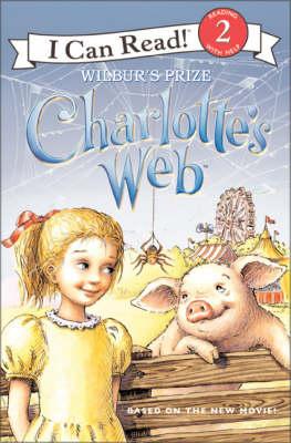 Charlotte's Web: Wilbur's Prize - Ivanov, Aleksey (Illustrator), and Ivanov, Olga (Illustrator), and Frantz, Jennifer (Adapted by)