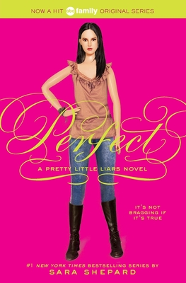 Perfect: A Pretty Little Liars Novel - Shepard, Sara