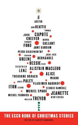 The Ecco Book of Christmas Stories - Manguel, Alberto (Editor)