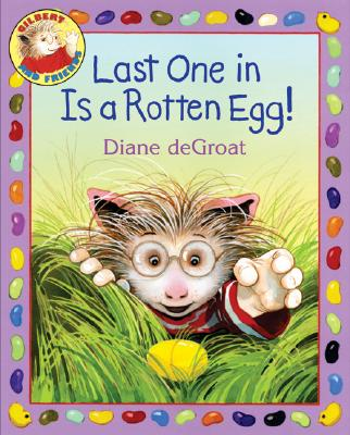 Last One in Is a Rotten Egg! -