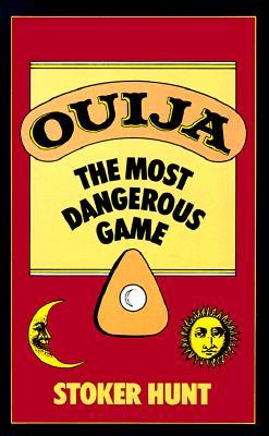 Ouija - Hunt, Stoker