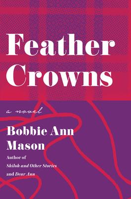 Feather Crowns - Mason, Bobbie Ann