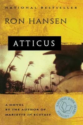 Atticus: A Novel - Hansen, Ron