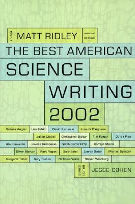 The Best American Science Writing 2002 - Ridley, Matt (Editor)