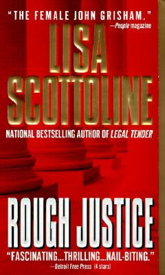 Rough Justice - Scottoline, Lisa