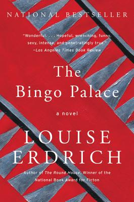 The Bingo Palace - Erdrich, Louise