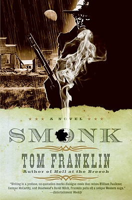 Smonk: Or Widow Town - Franklin, Tom