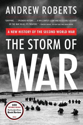 The Storm of War: A New History of the Second World War - Roberts, Andrew