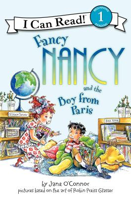 Fancy Nancy and the Boy from Paris - O'Connor, Jane