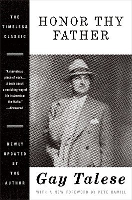 Honor Thy Father - Talese, Gay