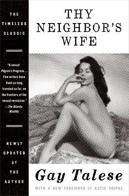 Thy Neighbor's Wife - Talese, Gay
