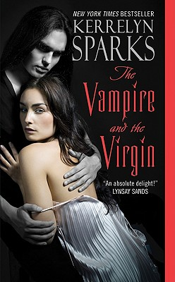 The Vampire and the Virgin - Sparks, Kerrelyn