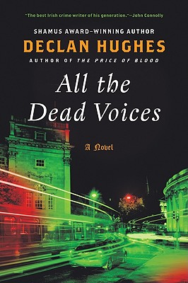 All the Dead Voices - Hughes, Declan