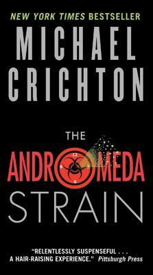 The Andromeda Strain - Crichton, Michael