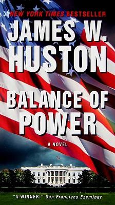 Balance of Power - Huston, James W