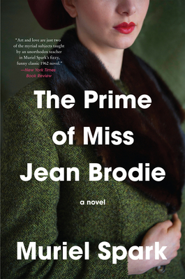 The Prime of Miss Jean Brodie - Spark, Muriel, and Wood, James, Rev.