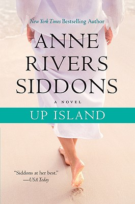 Up Island - Siddons, Anne Rivers