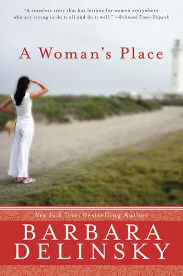 A Woman's Place - Delinsky, Barbara