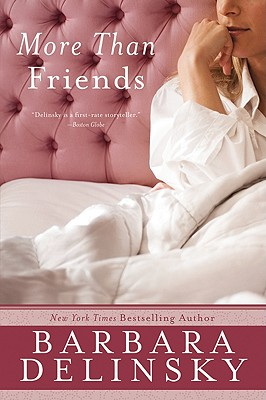 More Than Friends - Delinsky, Barbara