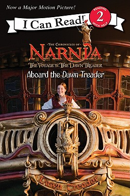 The Voyage of the Dawn Treader: Aboard the Dawn Treader - Lewis, C S, and Frantz, Jennifer