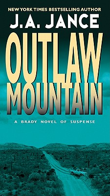 Outlaw Mountain - Jance, J A