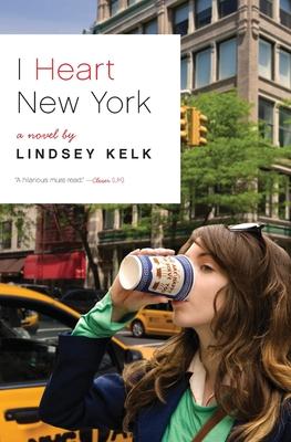 I Heart New York - Kelk, Lindsey
