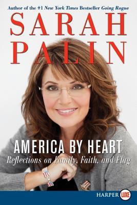 America by Heart LP: Reflections on Family, Faith, and Flag - Palin, Sarah